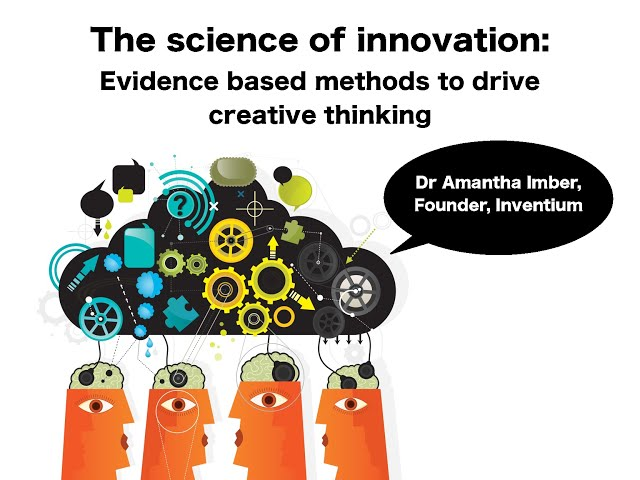 Innovation Video: The Science of Innovation